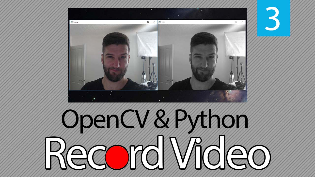 How to Record Video in OpenCV & Python | Post | Coding For