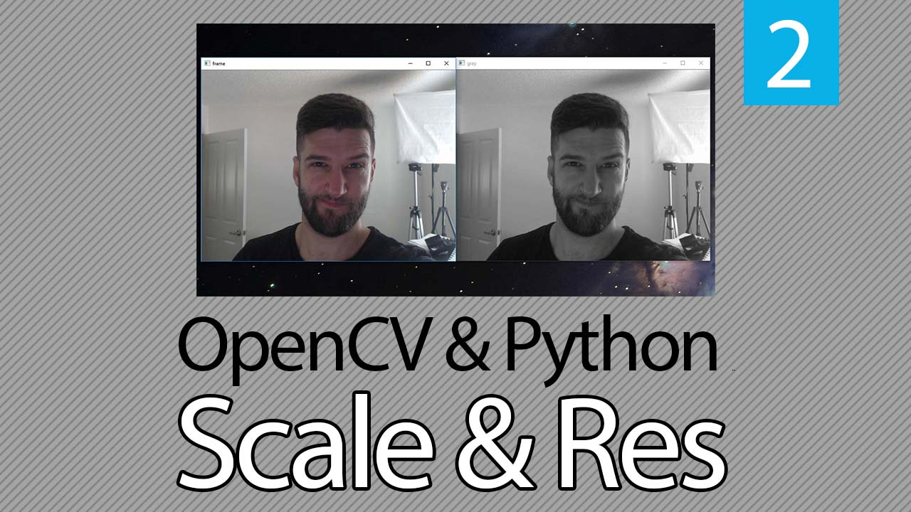 OpenCV & Python: How to Change Resolution or Rescale Frame
